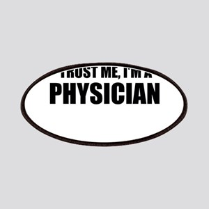 Trust Me, Im A Physician Patches