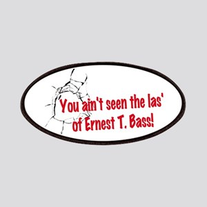 Ernest T Bass Patches
