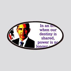 In An Era When Our Destiny - Barack Obama Patch