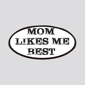 MOM LIKES ME BEST Patch
