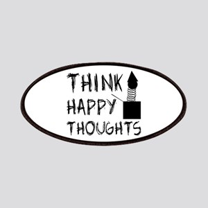 Think Happy Thoughts Patches
