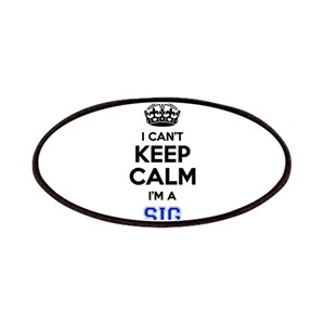 I can't keep calm Im SIG Patch