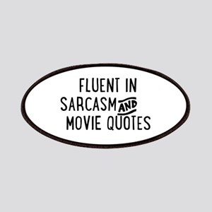 Fluent in Sarcasm and Movie Quotes Patches