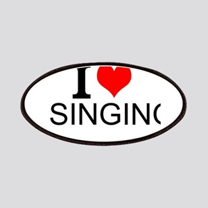I Love Singing Patches