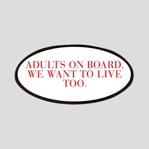Adults on board We want to live too-Bau red 500 Pa