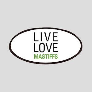 Live Love Mastiffs Patches