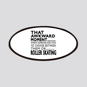 Roller Skating Awkward Moment Designs Patch
