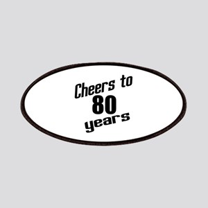 Cheers To 80 Years Patch