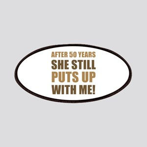 50th Anniversary Humor For Men Patches