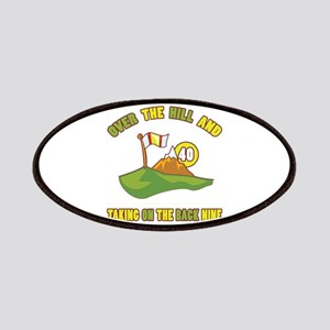 Golfing Humor For 40th Birthday Patches