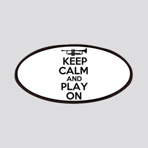 Keep Calm and Play On Trumpet Patches