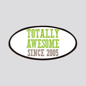 Totally Awesome Since 2005 Patches