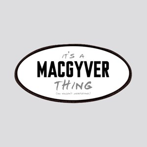 It's a MacGyver Thing Patches