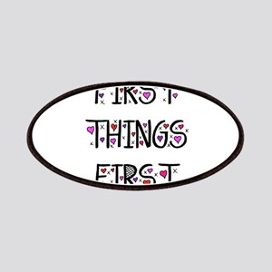 First Things First Patches