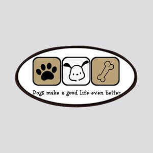 Dogs Make a Good Life Even Better Patch