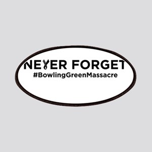 Never Forget Bowling Green Patch