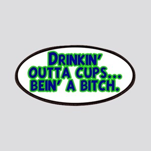 Drinkin' Outta Cups Patches