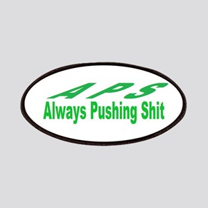 always pushing shit Patches