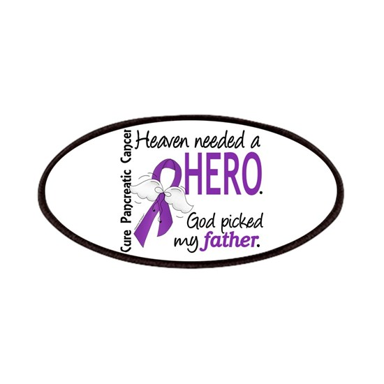 -Heaven Needed Hero Father Pancreatic Cancer