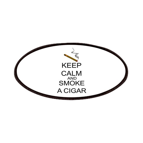 Keep Calm And Smoke A Cigar