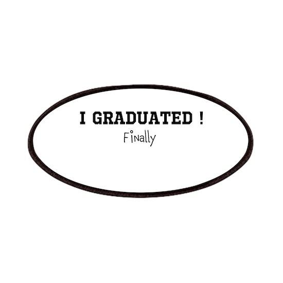 I Graduated...Finally