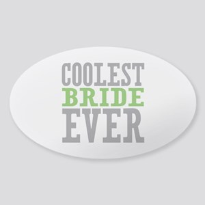 Coolest Bride Sticker (Oval)