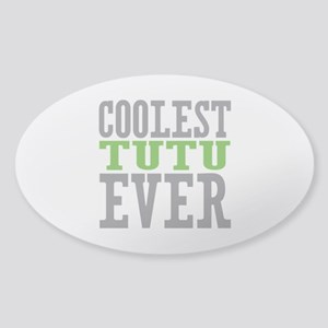 Coolest Tutu Sticker (Oval)