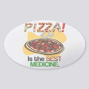 Pizza is the Best Medicine Sticker (Oval)