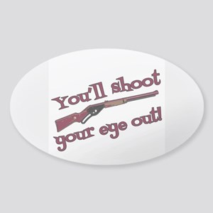 Shoot Your Eye Out Sticker (Oval)