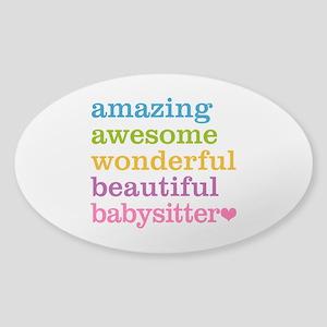 Babysitter - Amazing Awesome Sticker (Oval)