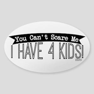 I Have 4 Kids Sticker
