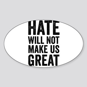 Hate Will Not My Us Great Resist Sticker