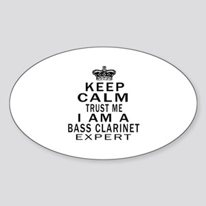 I Am Bass Clarinet Expert Sticker (Oval)