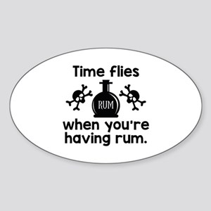Time Flies When You're Having Rum Sticker (Oval)