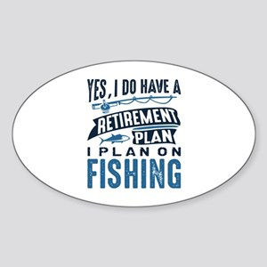 Retirement Plan Fishing Sticker (Oval)