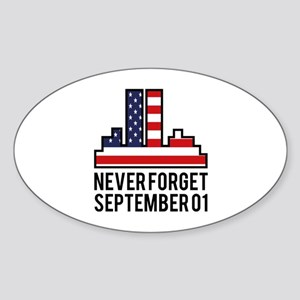 9 11 Never Forget Sticker (Oval)