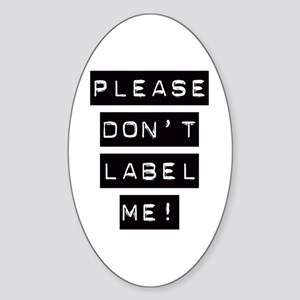 Don't Label Me Oval Sticker