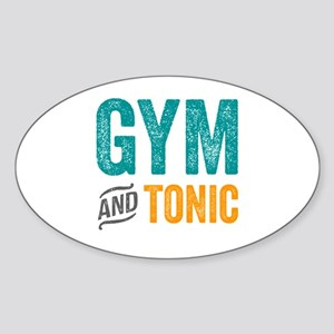 Gym and Tonic Sticker (Oval)