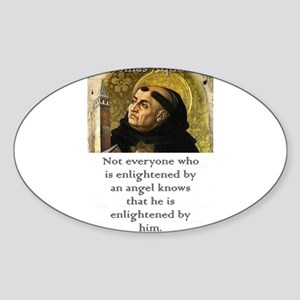 Not Everyone Who Is Enlightened - Thomas Aquinas S