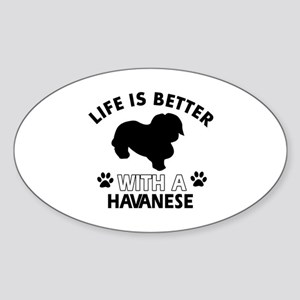 Havanese dog gear Sticker (Oval)