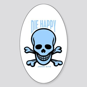 Die Happy Oval Sticker