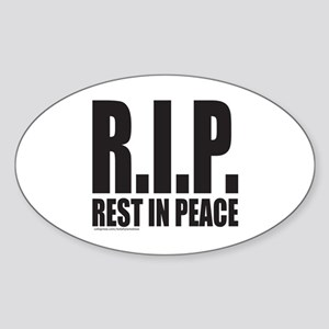 R.I.P. REST IN PEACE Sticker (Oval)