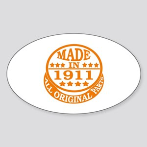 Made in 1911, All original parts Sticker (Oval)