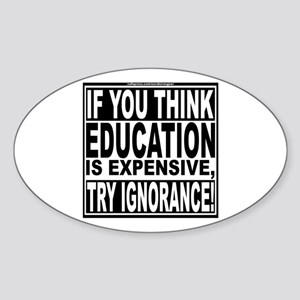 Education quote (Warning Label) Sticker (Oval)