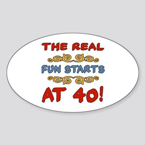 Real Fun 40th Birthday Sticker (Oval)