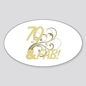 70 And Fabulous (Glitter) Sticker (Oval)