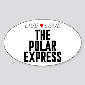 Live Love The Polar Express Oval Sticker