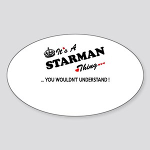 STARMAN thing, you wouldn't understand Sticker