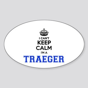 I can't keep calm Im TRAEGER Sticker