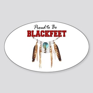 Proud to be Blackfeet Sticker (Oval)